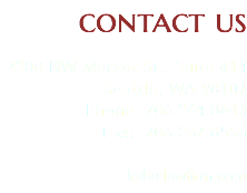contact us 2208 NW Market St., Suite 414 Seattle, WA 98107 Phone: 206.264.0643 Fax: 206.237.8555 kahrslawfirm.com